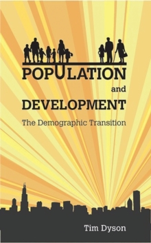 Population and Development : The Demographic Transition, Paperback / softback Book