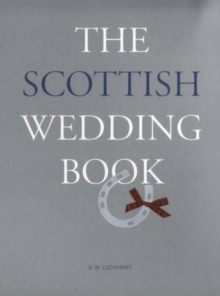 The Scottish Wedding Book, Hardback Book