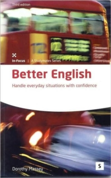Better English : Handle Everyday Situations with Confidence, Paperback Book