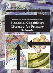 Back to the Black For Primary  Schools : Financial Literacy for Children for Troubled Times, Mixed media product Book