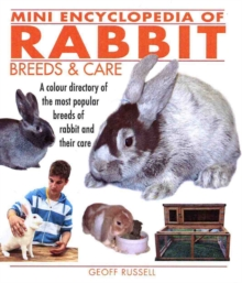 Mini Encyclopedia of Rabbit Breeds and Care, Paperback Book