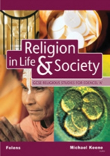 GCSE Religious Studies: Religion in Life & Society Student Book for Edexcel/A, Paperback Book