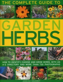 Complete Guide to Garden Herbs, Hardback Book