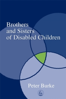 Brothers and Sisters of Disabled Children, Paperback / softback Book