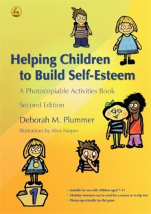 Helping Children to Build Self-Esteem : A Photocopiable Activities Book Second Edition, Paperback Book