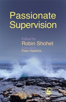 Passionate Supervision, Paperback Book