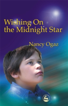 Wishing On the Midnight Star : My Asperger Brother, Paperback / softback Book
