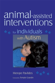 Animal-Assisted Interventions for Individuals with Autism, Paperback Book