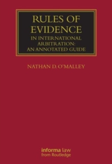Rules of Evidence in International Arbitration : An Annotated Guide, Hardback Book