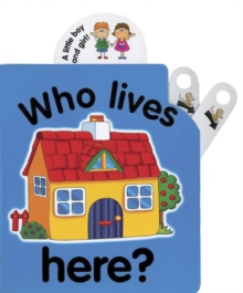 Flip Top : Who Lives Here?, Board book Book