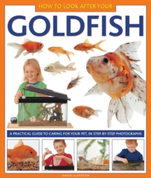 How to Look After Your Goldfish, Hardback Book