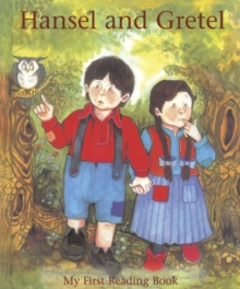 Hansel and Gretel : My First Reading Book, Hardback Book