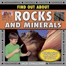 Find Out About Rocks and Minerals : With 23 Projects and More Than 350 Photographs, Hardback Book