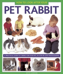 How to Look After Your Pet Rabbit, Hardback Book