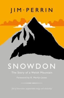 Snowdon - The Story of a Welsh Mountain, Hardback Book