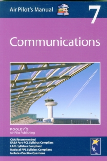 Air Pilot's Manual - Communications : Volume 7, Paperback Book