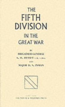 Fifth Division in the Great War, Hardback Book