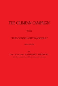 "Crimean Campaign with ""The Connaught Rangers"" 1854-55-56, Paperback Book"