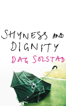 Shyness and Dignity, Paperback Book