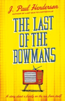 The Last of the Bowmans, Paperback Book