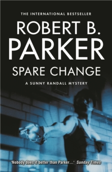 Spare Change : A Sunny Randall Novel, Paperback / softback Book