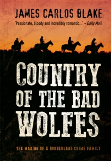 Country Of The Bad Wolfes, Paperback / softback Book