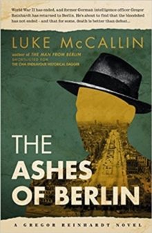 The Ashes of Berlin, Paperback Book