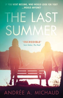 The Last Summer : (Previously published in the UK as Boundary), Paperback Book