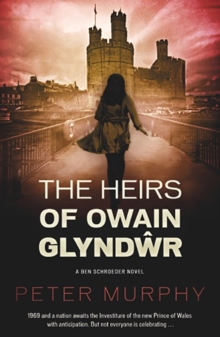 The Heirs of Owain Glyndwr, Paperback Book