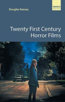 Twenty First Century Horror Films, Paperback / softback Book