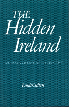The Hidden Ireland : Reassessment of a Concept, EPUB eBook