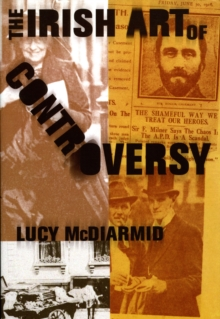 The Irish Art of Controversy, EPUB eBook