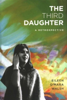 The Third Daughter : A Retrospective, Paperback / softback Book