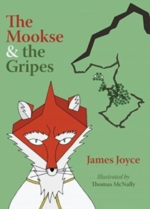 The Mookse and the Gripes, Hardback Book