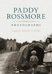 Paddy Rossmore : Photographs, Hardback Book