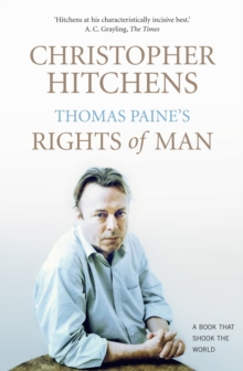 Thomas Paine's Rights of Man : A Biography, Paperback Book