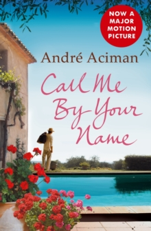 Call Me by Your Name, Paperback Book
