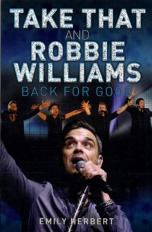 Take That and Robbie Williams - Back for Good, Paperback Book