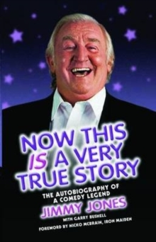 Now This is a Very True Story : The Autobiography of a Comedy Legend, EPUB eBook