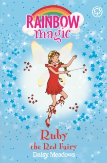 Ruby the Red Fairy : The Rainbow Fairies Book 1, Paperback / softback Book