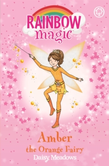 Rainbow Magic: Amber the Orange Fairy : The Rainbow Fairies Book 2, Paperback Book