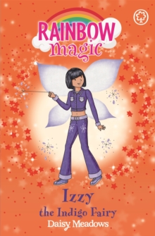 Rainbow Magic: Izzy the Indigo Fairy : The Rainbow Fairies Book 6, Paperback Book