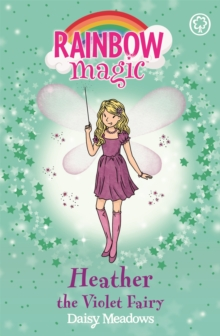 Rainbow Magic: Heather the Violet Fairy : The Rainbow Fairies Book 7, Paperback Book