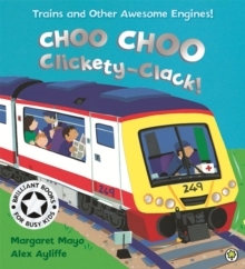 Awesome Engines: Choo Choo Clickety-Clack!, Paperback / softback Book
