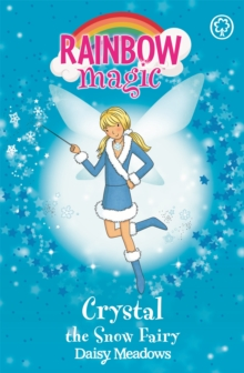 Rainbow Magic: Crystal The Snow Fairy : The Weather Fairies Book 1, Paperback Book