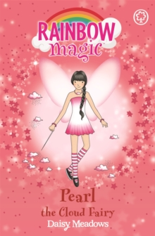 Rainbow Magic: Pearl The Cloud Fairy : The Weather Fairies Book 3, Paperback Book