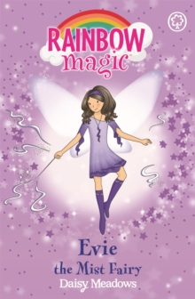 Rainbow Magic: Evie The Mist Fairy : The Weather Fairies Book 5, Paperback Book