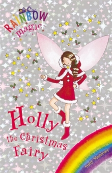 Rainbow Magic: Holly the Christmas Fairy : Special, Paperback Book