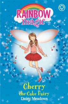 Rainbow Magic: Cherry The Cake Fairy : The Party Fairies Book 1, Paperback / softback Book