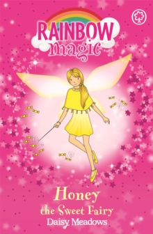 Rainbow Magic: Honey The Sweet Fairy : The Party Fairies Book 4, Paperback Book